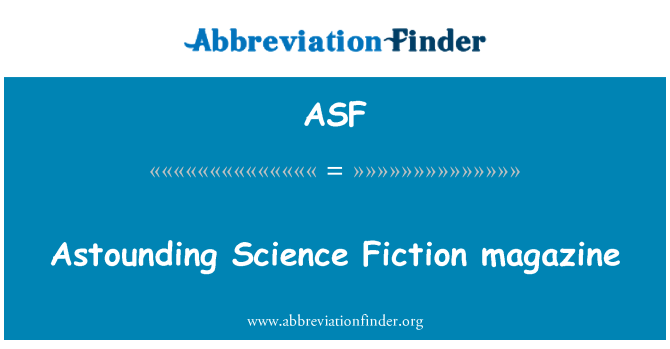 ASF: Astounding Science Fiction magazine
