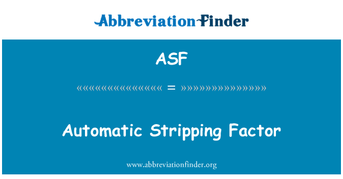 ASF: Automatic Stripping Factor