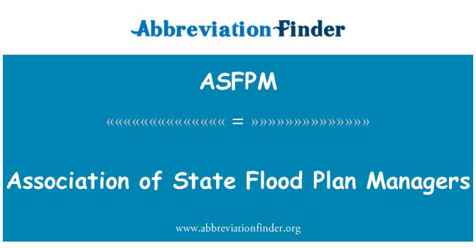 ASFPM: Asociación de administradores estatales inundación Plan