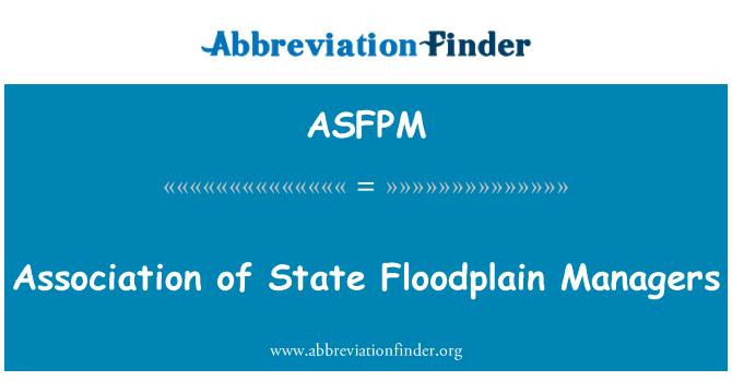 ASFPM: Asociación de gestores estatales Floodplain