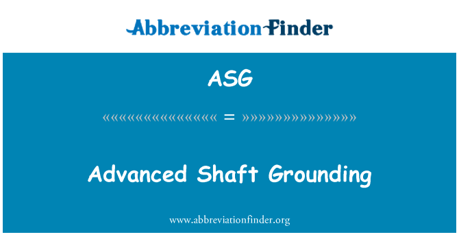 ASG: Advanced Shaft Grounding