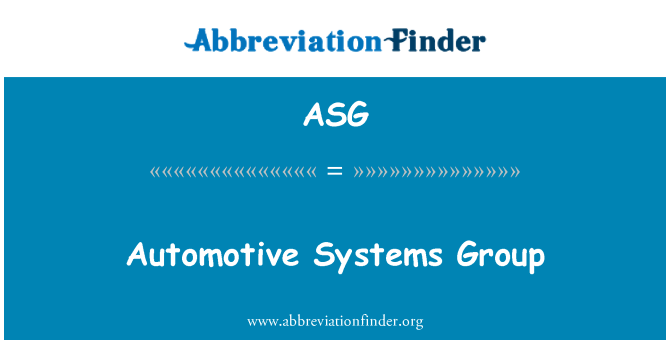 ASG: Automotive Systems Group