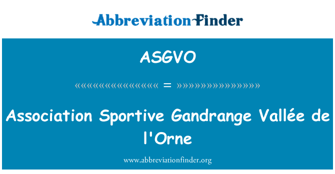 ASGVO: 协会嬉戏 Gandrange Vallée de 日洛恩