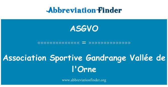 ASGVO: Association Sportive Gandrange Vallée de l'Orne
