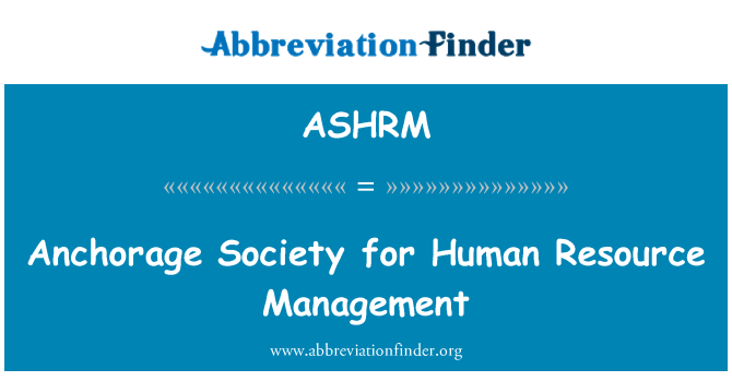 ASHRM: Anchorage Society for Human Resource Management