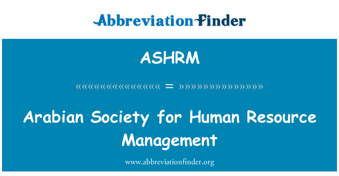 ASHRM: Arabian Society for Human Resource Management