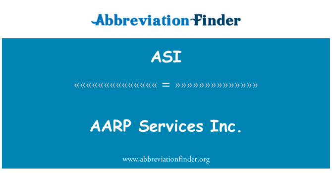 ASI: AARP Services Inc.