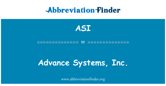 ASI: Advance Systems, Inc.