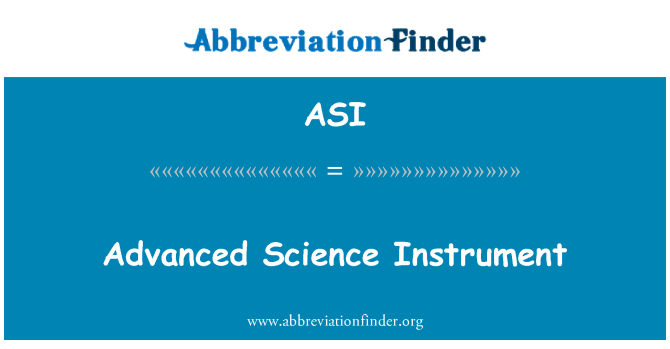 ASI: Advanced Science Instrument