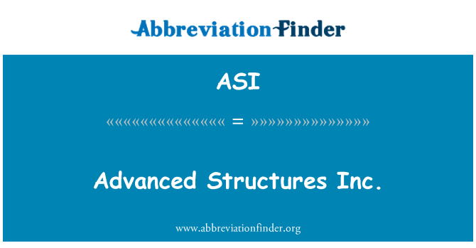 ASI: Advanced Structures Inc.