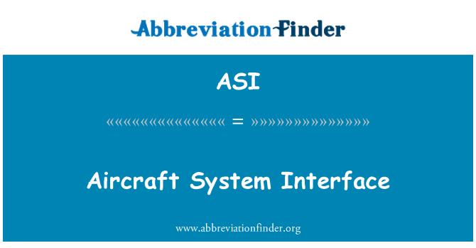 ASI: Aircraft System Interface