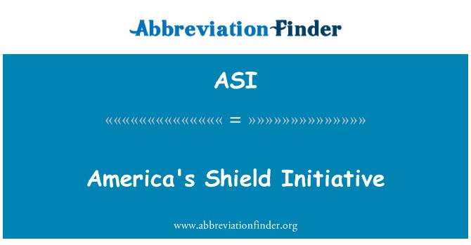 ASI: America's Shield Initiative