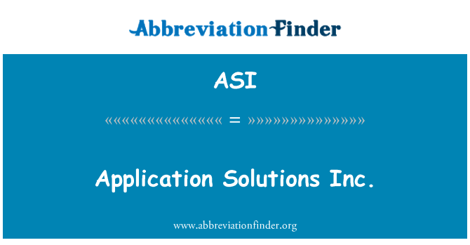 ASI: Application Solutions Inc.
