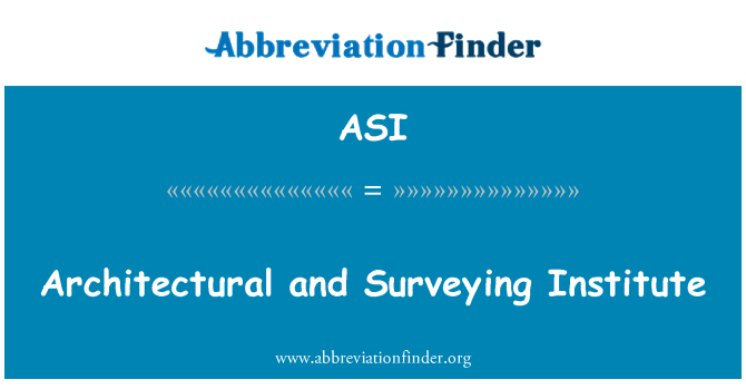 ASI: Architectural and Surveying Institute