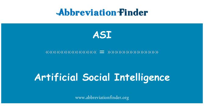 ASI: Artificial Social Intelligence