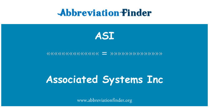 ASI: Associated Systems Inc