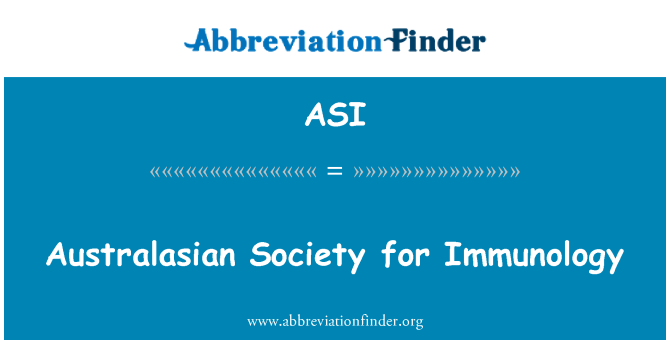 ASI: Australasian Society for Immunology