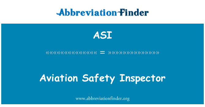 ASI: Aviation Safety Inspector
