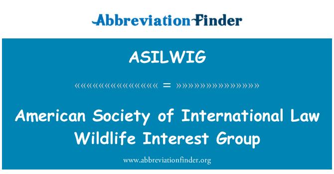 ASILWIG: American Society of International Law Wildlife Interest Group