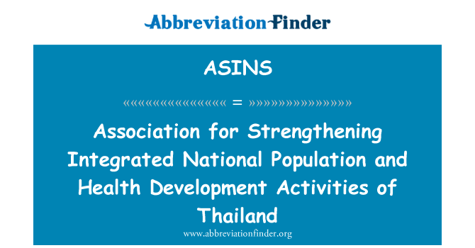 ASINS: Asociación para el fortalecimiento de la población nacional integrado y las actividades de desarrollo de salud de Tailandia