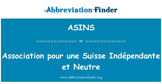 ASINS: Asociación pour une Suisse Indépendante et Neutre
