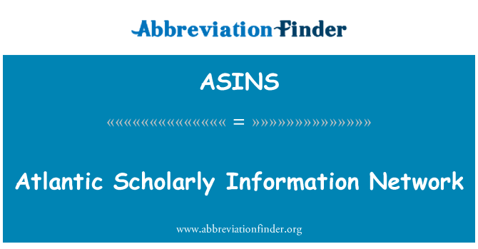 ASINS: Atlantic Scholarly Information Network