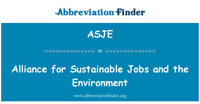 ASJE: Alianza para el empleo sostenible y el medio ambiente