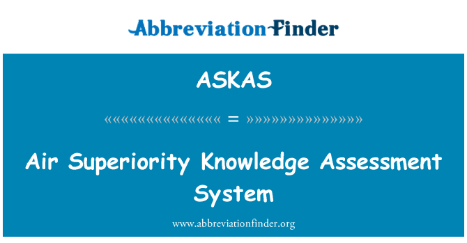 ASKAS: Air Superiority Knowledge Assessment System