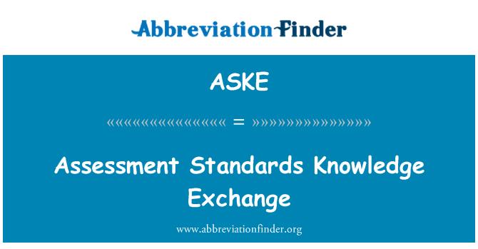 ASKE: Assessment Standards Knowledge Exchange