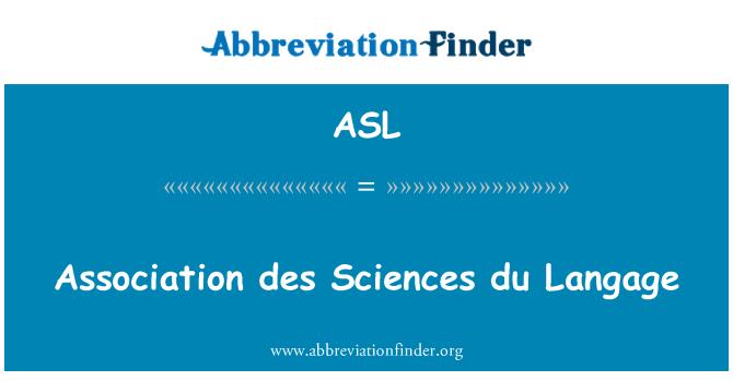 ASL: Association des Sciences du Langage