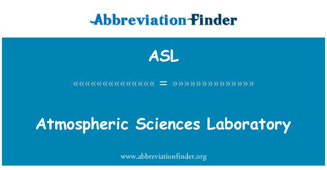 ASL: Atmospheric Sciences Laboratory