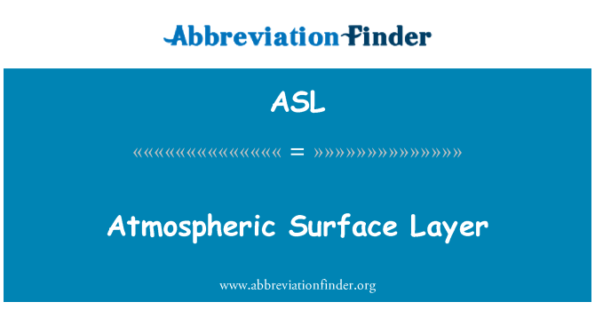 ASL: Atmospheric Surface Layer