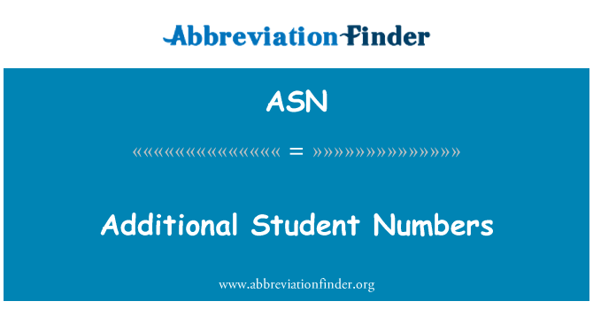 ASN: Additional Student Numbers