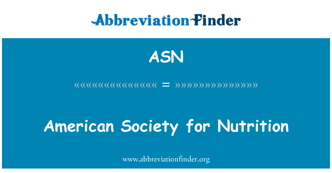 ASN: American Society for Nutrition
