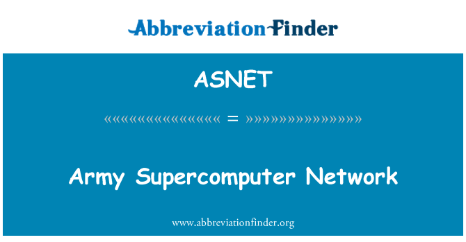ASNET: Army Supercomputer Network