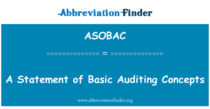 ASOBAC: A Statement of Basic Auditing Concepts