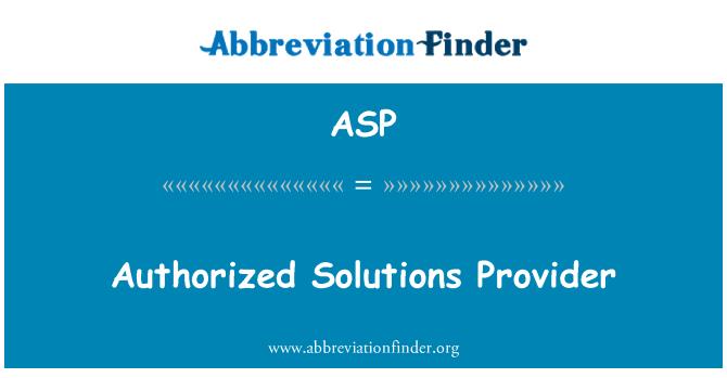 ASP: Volitatud lahenduste pakkuja