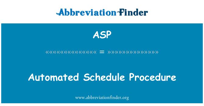 ASP: Automatiseeritud ajakava menetlus