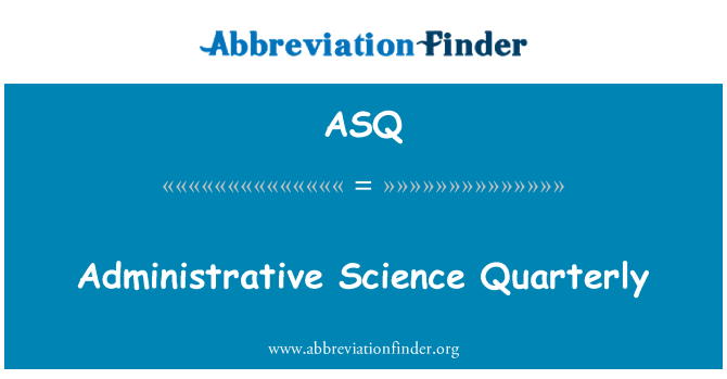 ASQ: Administrative Science Quarterly
