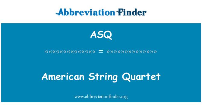 ASQ: American String Quartet