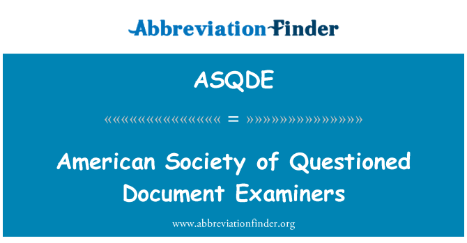 ASQDE: American Society of Questioned Document Examiners