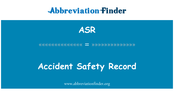 ASR: Accident Safety Record