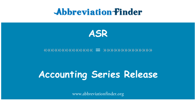 ASR: Accounting Series Release