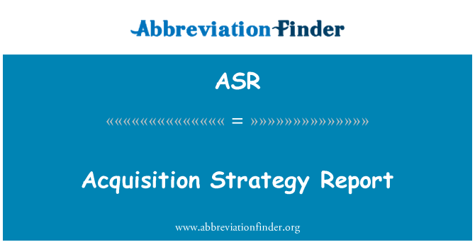 ASR: Acquisition Strategy Report