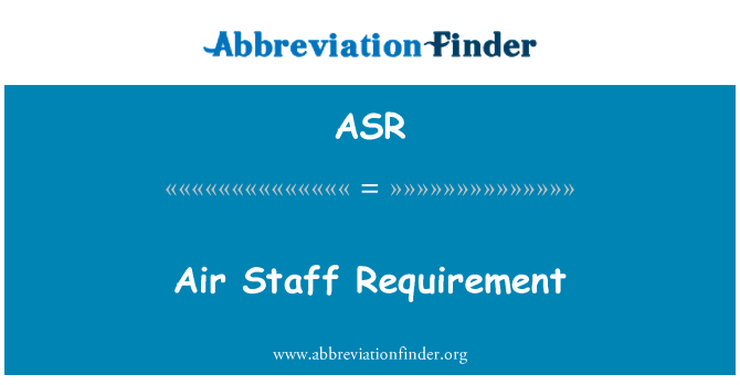 ASR: Air Staff Requirement