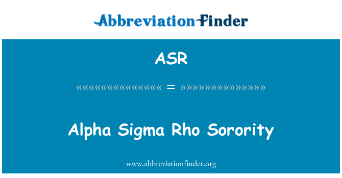 ASR: Alpha Sigma Rho Sorority