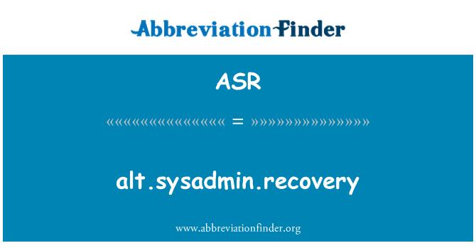 ASR: alt.sysadmin.recovery