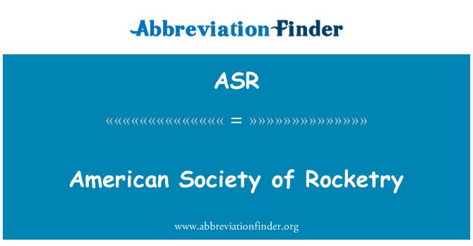 ASR: American Society of Rocketry