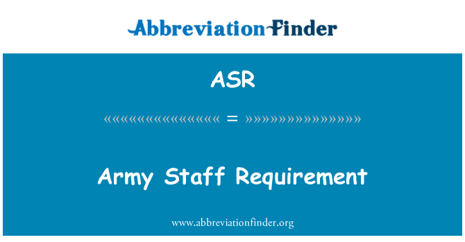 ASR: Army Staff Requirement