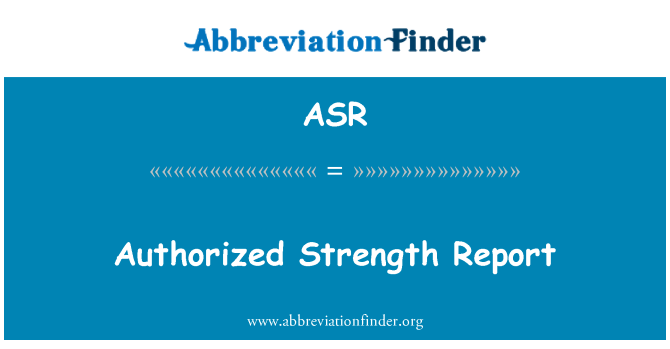 ASR: Authorized Strength Report